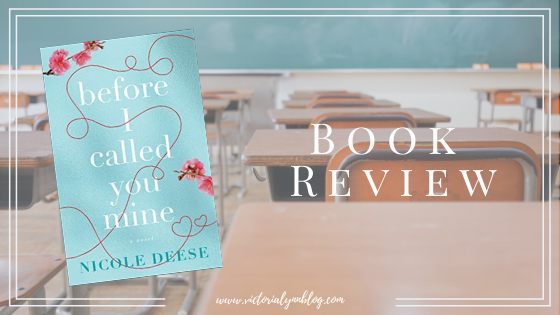 Before I Called You Mine // Review