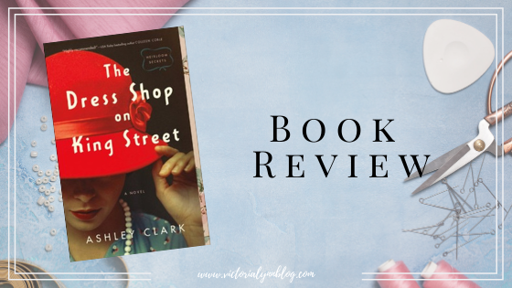The Dress Shop On King Street // Review