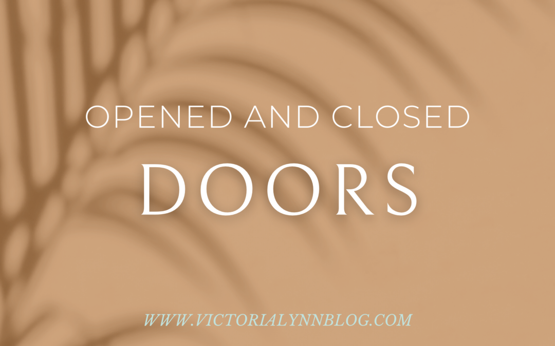 Open and Closed Doors: Trusting His Leading